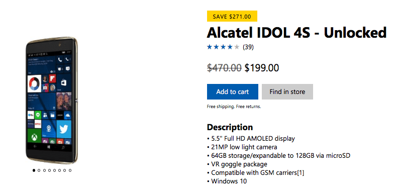 You can now get the alcatel idol 4s for just $199 from the us microsoft store - onmsft. Com - august 30, 2017