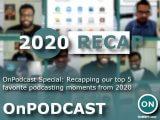 Onpodcast Recap Cropped