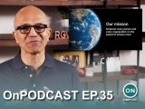 """Onpodcast episode 35: microsoft build 2021 recap, edge version 91, nadella teases the """"next generation of windows"""" - onmsft. Com - may 30, 2021"""