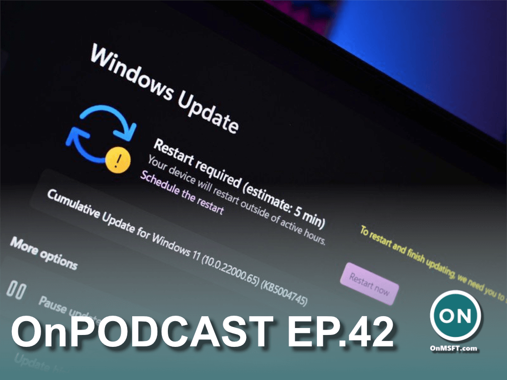 Don't miss onpodcast this sunday! We're talking about windows 11, edge 92, & more! - onmsft. Com - july 23, 2021