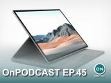 Onpodcast episode 45: windows 11 first big app updates, surface laptop pro rumors, printnightmare - onmsft. Com - august 15, 2021