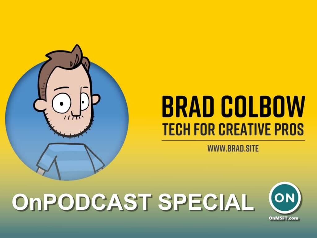 Onpodcast special: a chat with artist/ youtuber brad colbow about drawing on surface devices & more - onmsft. Com - october 17, 2021